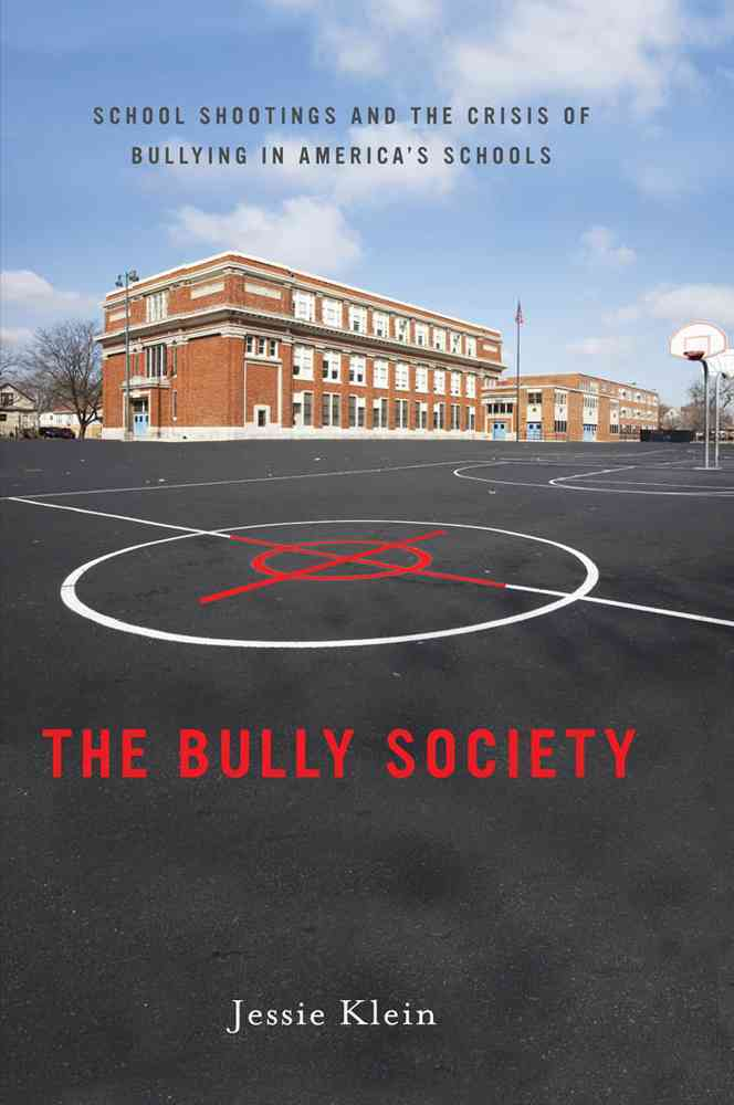 The Bully Society By Klein, Jessie