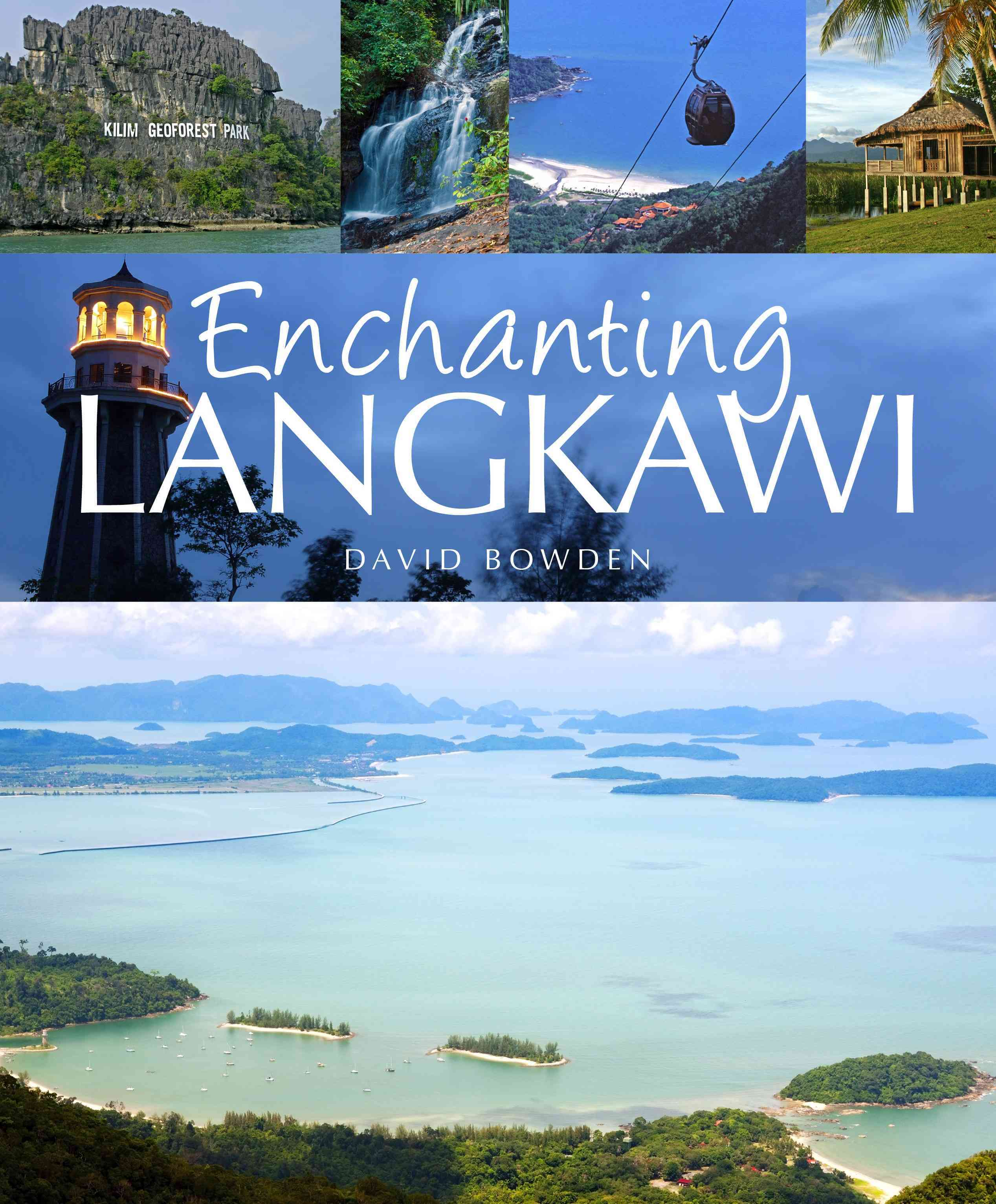 Enchanting Langkawi By Bowden, David